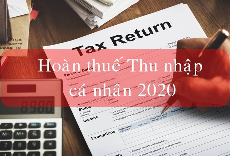 Hoàn thuế thu nhập cá nhân 2020