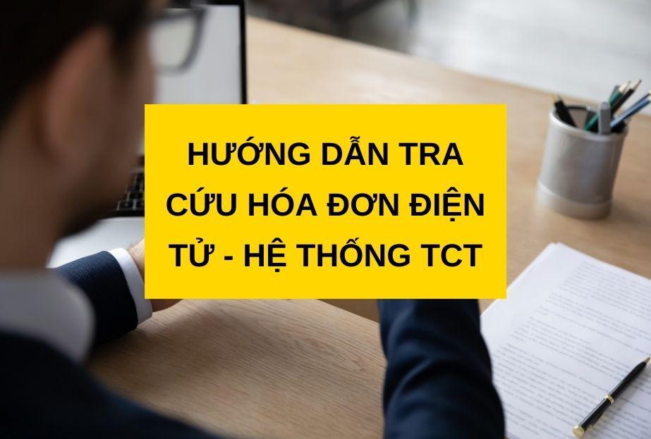 Hướng dẫn tra cứu hóa đơn điện tử trên hệ thống TCT
